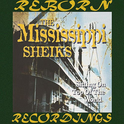 Sitting on Top of the World [Snapper] (HD Remastered) by Mississippi Sheiks