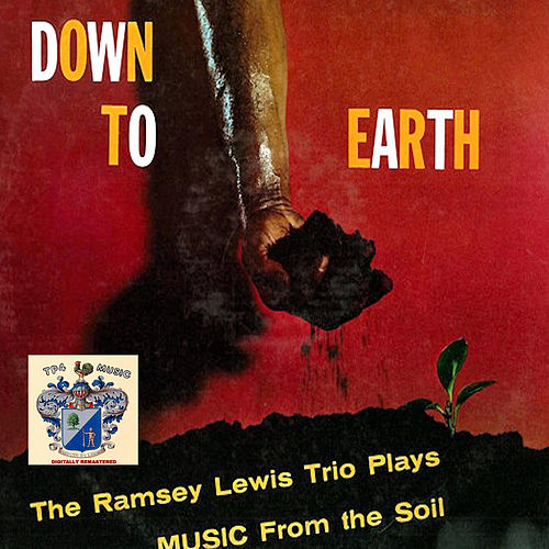 Down to Earth de Ramsey Lewis