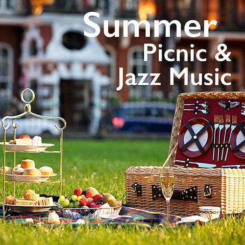 Summer Picnic & Jazz Music de Various Artists