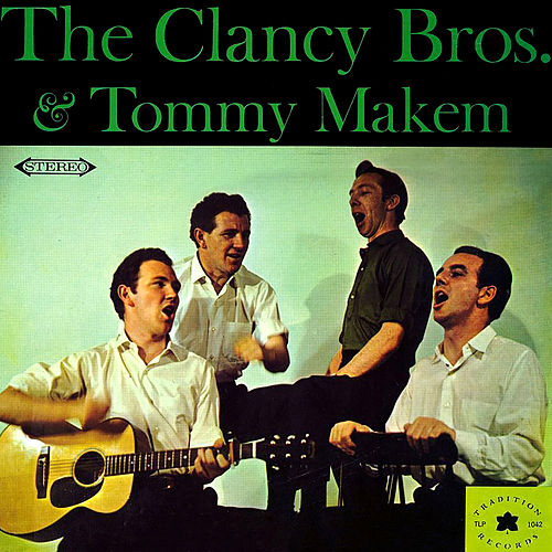 The Clancy Bros. & Tommy Makem by The Clancy Brothers