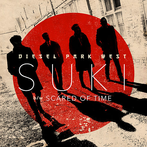 Suki (B/W Scared of Time) by Diesel Park West