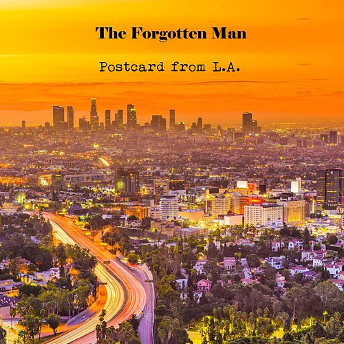 Postcard from L.A. by The Forgotten Man
