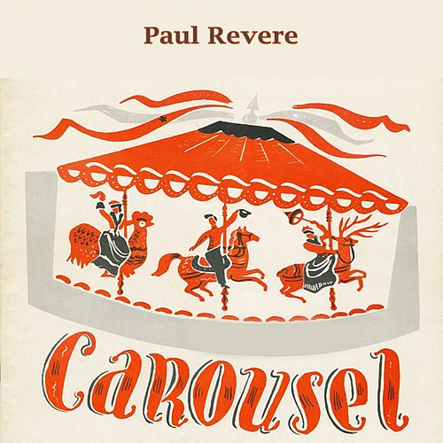 Carousel by Paul Revere & the Raiders