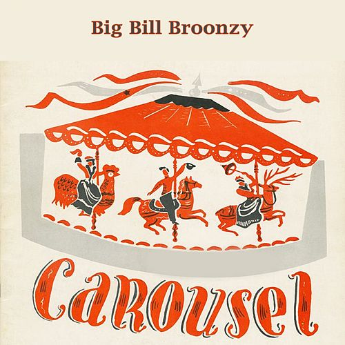 Carousel de Big Bill Broonzy