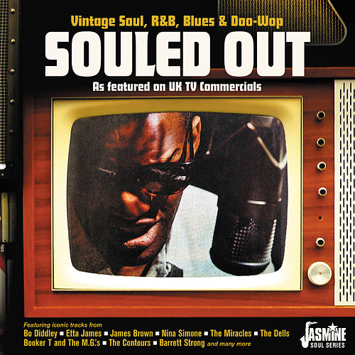 Souled Out: Vintage Soul, R&B, Blues & Doo Wop (As Featured on UK TV Commercials) van Various Artists