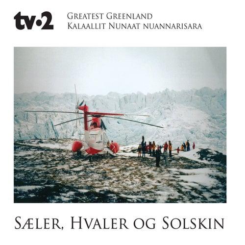 Greatest Greenland - Sæler, Hvaler og Solskin (Kalaallit Nunaat Nuannarisara) by Tv-2