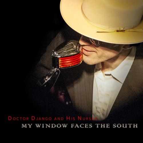 My Window Faces the South de Doctor Django