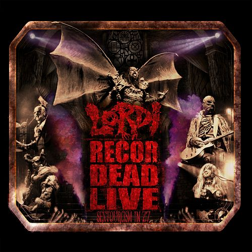Recordead Live - Sextourcism In Z7 by Lordi