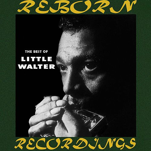 The Best of Little Walter (HD Remastered) de Little Walter