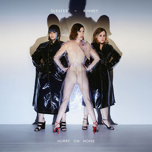 Hurry On Home by Sleater-Kinney