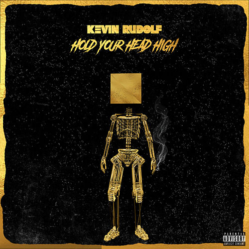 Hold Your Head High de Kevin Rudolf