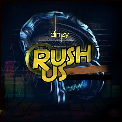 Rush Us by Dimzy