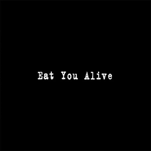 Eat You Alive de Half Of Reality