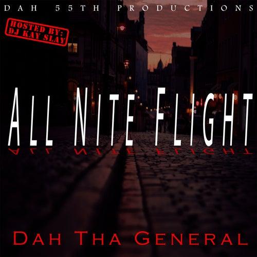 All Nite Flight von Dah Tha General