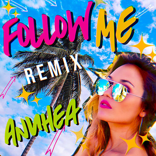 Follow Me (Remix) de Anuhea