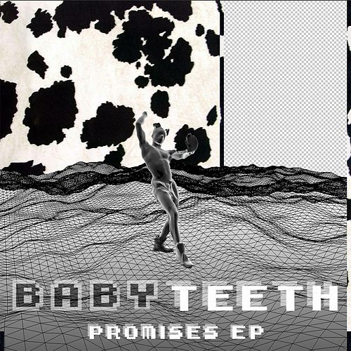 Promises by Baby Teeth