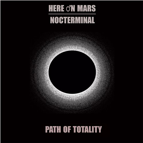 Path of Totality von Here on Mars