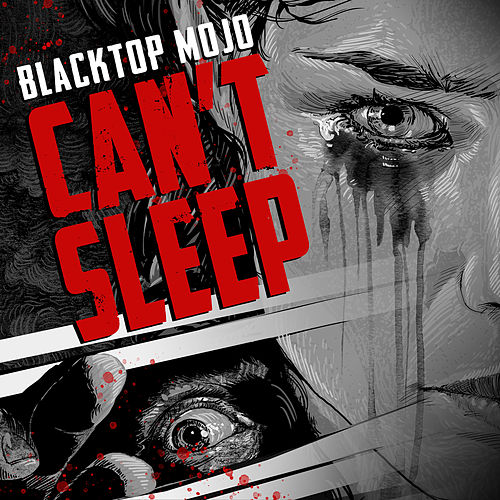 Can't Sleep de Blacktop Mojo