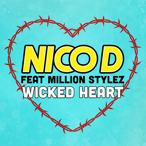 Wicked Heart by Nico D