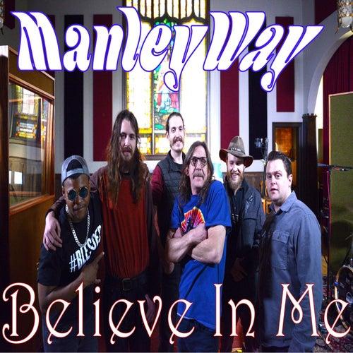 Believe in Me by Manleyway