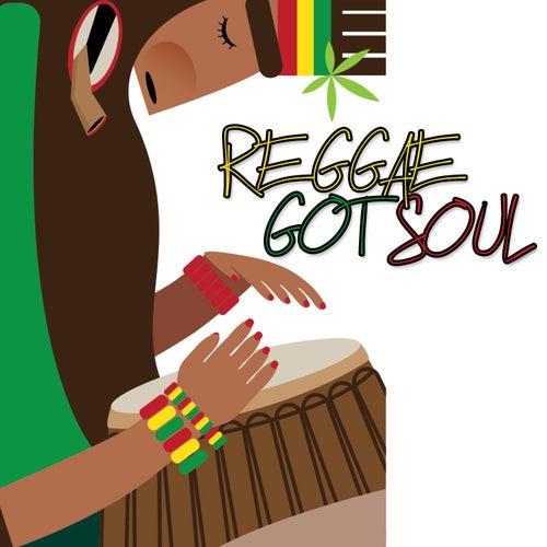 Reggae Got Soul Vol.1 by Various Artists