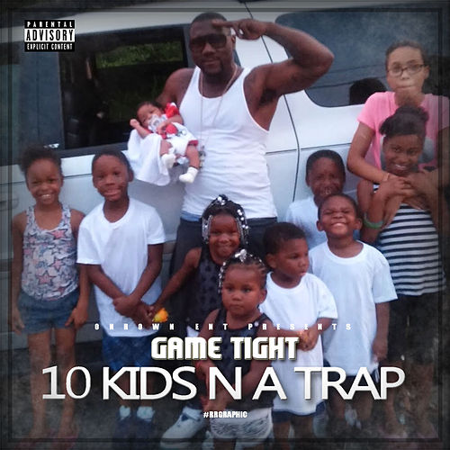 10 Kids n a Trap by Gametight