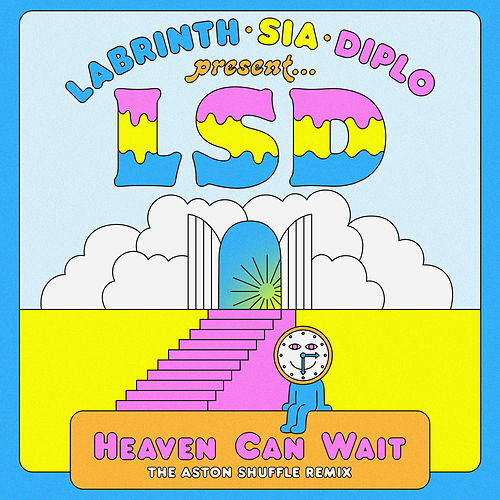 Heaven Can Wait (The Aston Shuffle Remix) by L.S.D.
