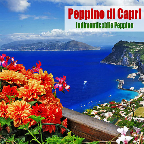 Indimenticabile Peppino (Remastered) by Peppino Di Capri