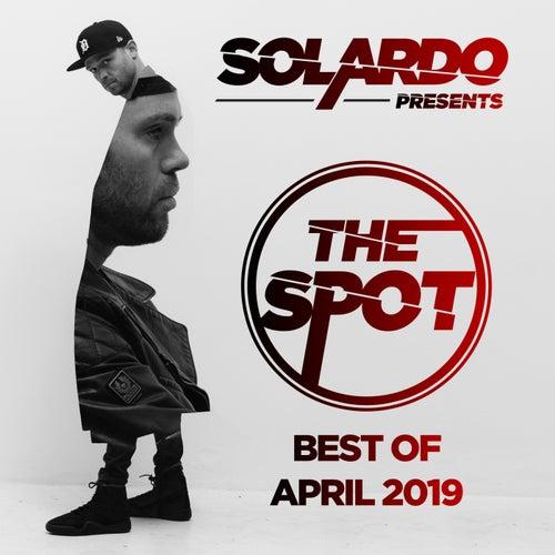 Solardo Presents: The Spot (April 2019) - EP de Various Artists