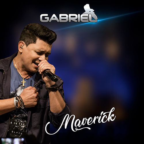 Maverick (Ao Vivo) de Cantor Gabriel