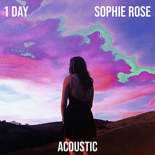 1 Day (Acoustic) de Sophie Rose