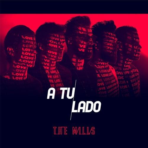 A Tu Lado de The Mills