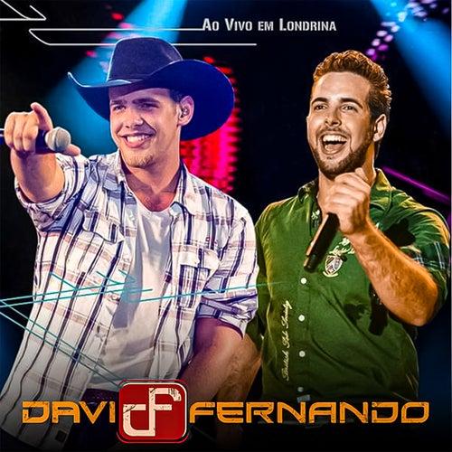 Ao Vivo em Londrina von Davi & Fernando
