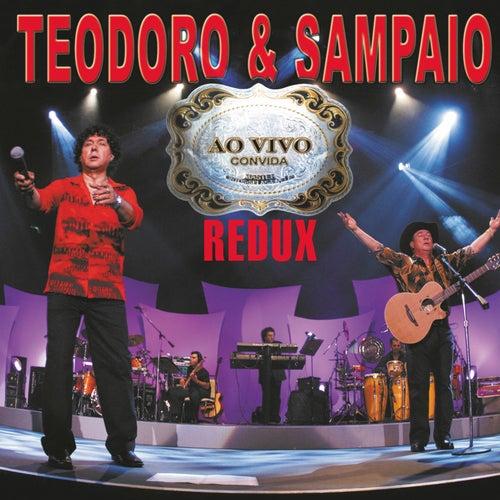 Ao vivo convida (Redux) de Teodoro & Sampaio
