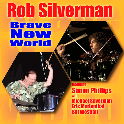 Brave New World by Rob Silverman