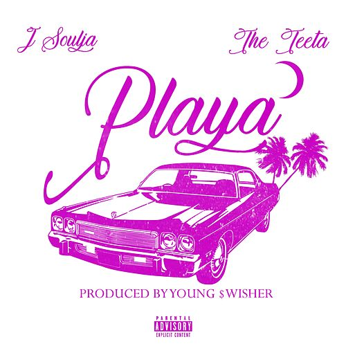 Playa by J Soulja