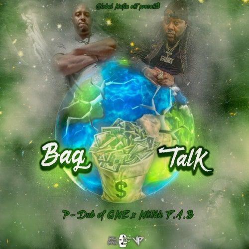 Bag Talk von P-Dub of GME