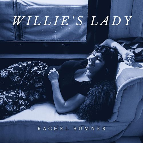 Willie's Lady by Rachel Sumner
