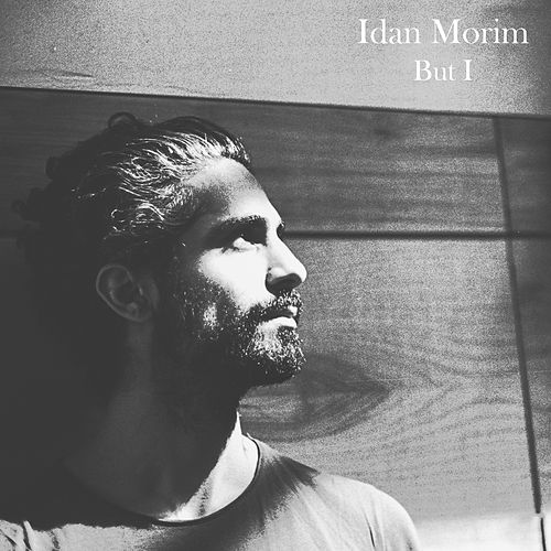 But I by Idan Morim