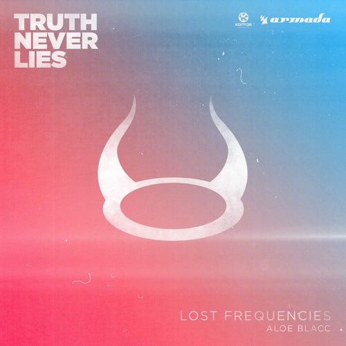 Truth Never Lies von Lost Frequencies
