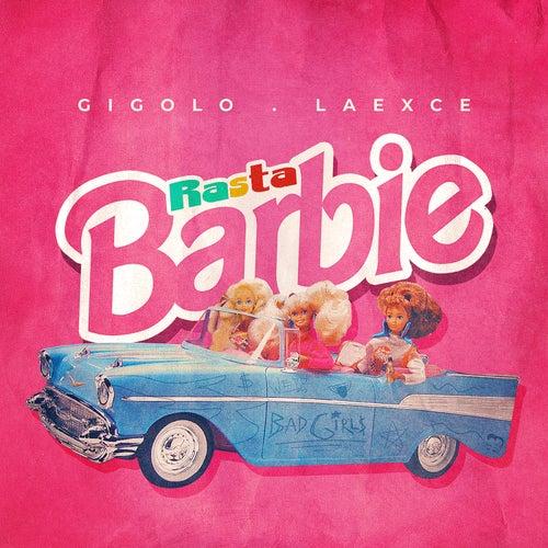 Rasta Barbie de Gigolo Y La Exce