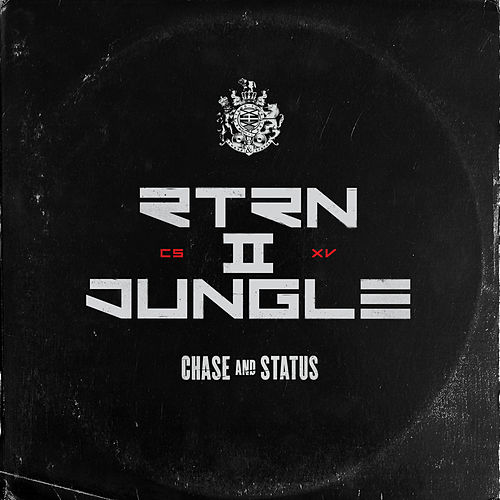 RTRN II JUNGLE di Chase & Status