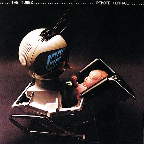 Remote Control (Expanded Edition) von The Tubes