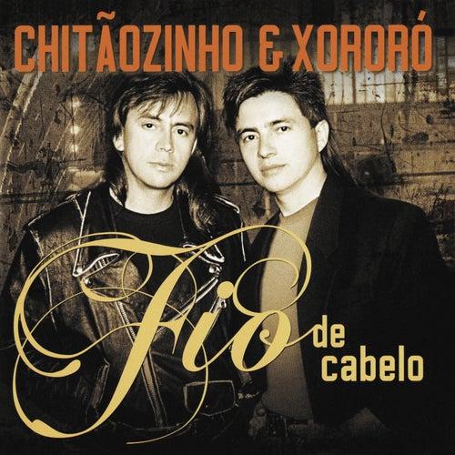 Fio De Cabelo von Chitãozinho & Xororó