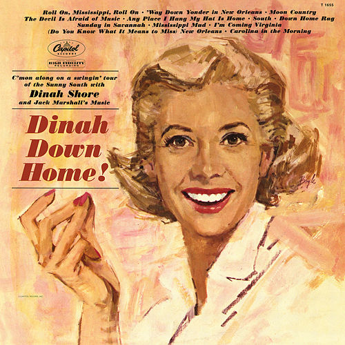 Dinah Down Home! (Remastered) by Dinah Shore
