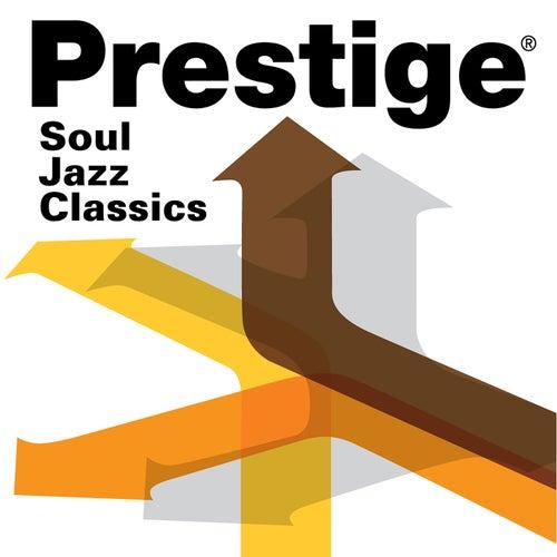 Prestige Records: Soul Jazz Classics de Various Artists