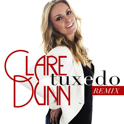 Tuxedo (Remix) by Clare Dunn
