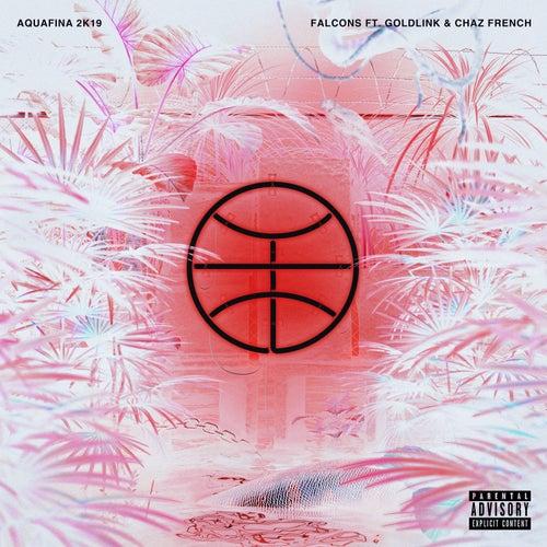 Aquafina (feat. Goldlink & Chaz French) (2k19 Remix) de Falcons