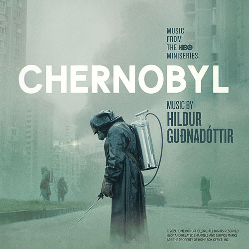 Chernobyl (Music from the Original TV Series) by Hildur Guðnadóttir