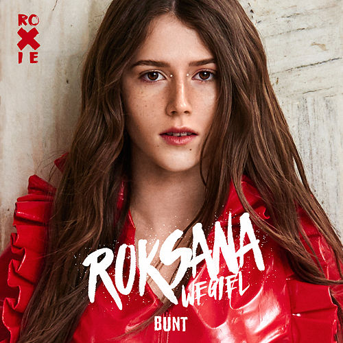 Bunt di Roksana Węgiel